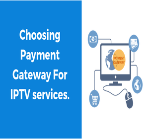 Payment Gateway for IPTV